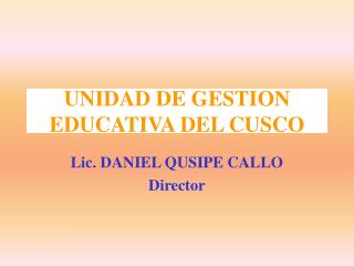 UNIDAD DE GESTION EDUCATIVA DEL CUSCO