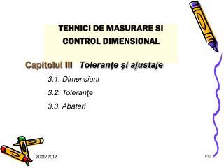 TEHNICI DE MASURARE SI CONTROL DIMENSIONAL