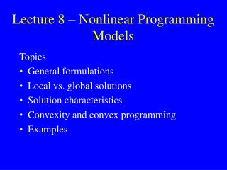 Lecture 8 – Nonlinear Programming Models