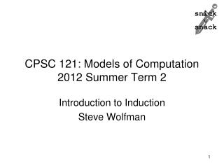 CPSC 121: Models of Computation 2012 Summer Term 2