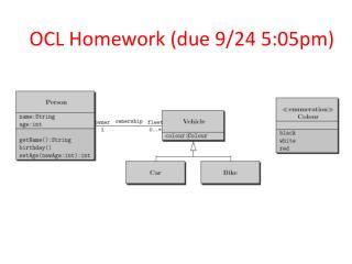 OCL Homework (due 9/24 5:05pm)