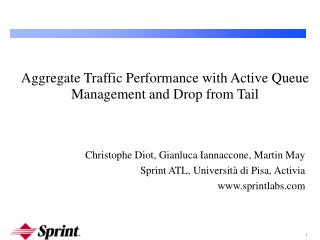 Aggregate Traffic Performance with Active Queue Management and Drop from Tail
