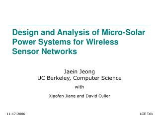 Design and Analysis of Micro-Solar Power Systems for Wireless Sensor Networks
