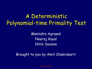 A Deterministic Polynomial-time Primality Test