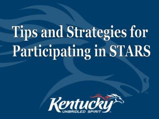 Tips and Strategies for  Participating in STARS