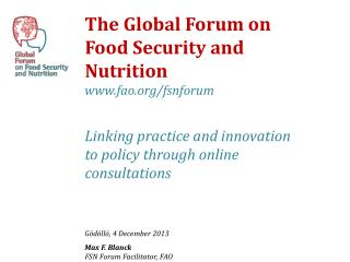 The Global Forum on Food Security and Nutrition  fao/fsnforum