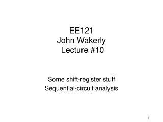 EE121  John Wakerly  Lecture #10