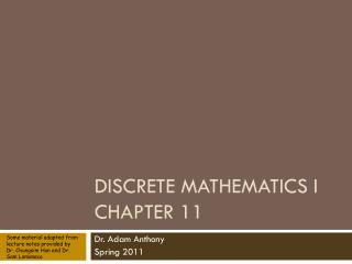 Discrete Mathematics I Chapter 11