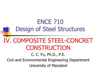 ENCE 710  Design of Steel Structures