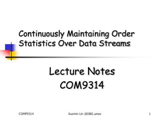 Continuously Maintaining Order Statistics Over Data Streams