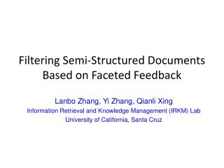 Filtering Semi-Structured Documents Based on Faceted Feedback