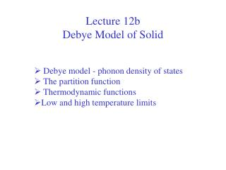 Lecture 12b  Debye Model of Solid