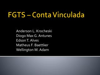 FGTS – Conta Vinculada