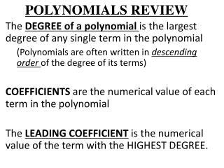 POLYNOMIALS REVIEW