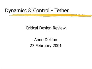 Dynamics & Control - Tether