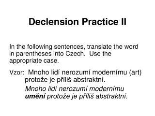 Declension Practice II