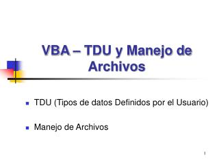 VBA – TDU y Manejo de Archivos