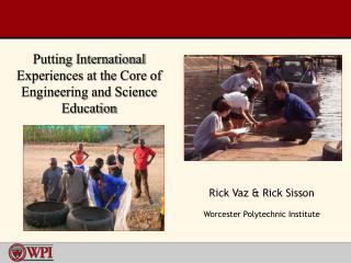 Rick Vaz & Rick Sisson Worcester Polytechnic Institute