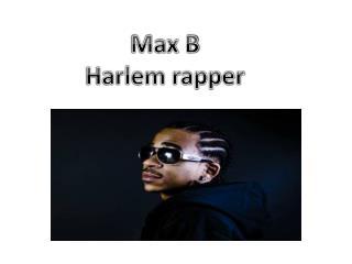 Max B Harlem rapper