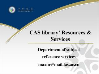 CAS library� Resources & Services