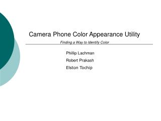 Camera Phone Color Appearance Utility Finding a Way to Identify Color