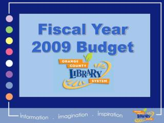 Fiscal Year  2009 Budget