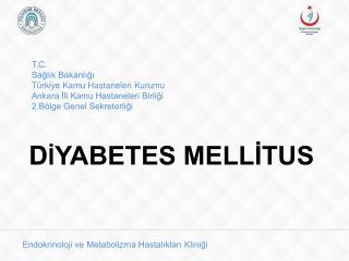 T.C. Sağlık Bakanlığı Türkiye Kamu Hastaneleri Kurumu Ankara İli Kamu Hastaneleri Birliği