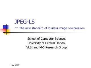 JPEG-LS -- The new standard of lossless image compression