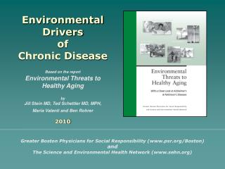 Environmental Drivers  of  Chronic Disease Based on the report Environmental Threats to