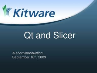 Qt and Slicer