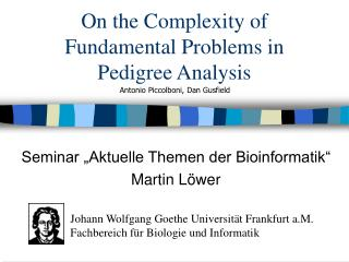 On the Complexity of Fundamental Problems in Pedigree Analysis