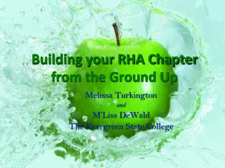 Building your RHA Chapter from the Ground Up