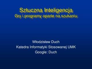Sztuczna Inteligencja Gry i programy oparte na szukaniu