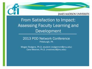 From Satisfaction to Impact: Assessing Faculty Learning and Development