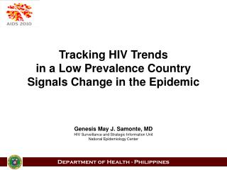 Tracking HIV Trends  in a Low Prevalence Country  Signals Change in the Epidemic