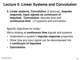Lecture 5: Linear Systems and Convolution