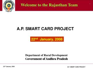Smart Card Presentation to Rajastan Government Officials