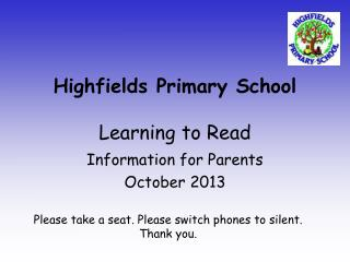 Highfields Primary School Learning to Read