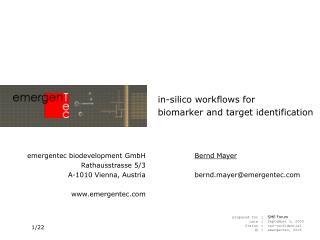emergentec biodevelopment GmbH Rathausstrasse 5/3 A-1010 Vienna, Austria emergentec