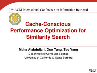 Cache-Conscious Performance Optimization for Similarity Search