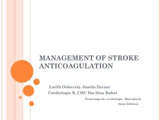 MANAGEMENT OF  STROKE ANTICOAGULATION