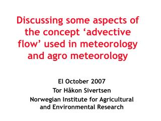 Discussing some aspects of the concept 'advective flow' used in meteorology and agro meteorology