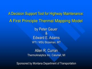 A Decision Support Tool for Highway Maintenance: A First Principle Thermal Mapping Model