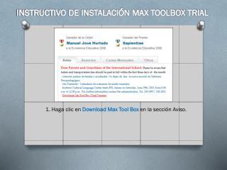 1. Haga clic en  Download  Max  Tool  Box  en la  sección  Aviso.