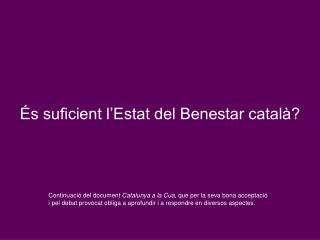 s suficient l Estat del Benestar catal