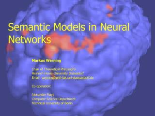 Semantic Models in Neural Networks