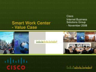 Smart Work Center - Value Case