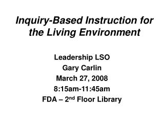 Inquiry-Based Instruction for the Living Environment