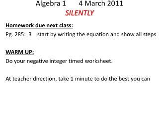 Algebra 1       4 March 2011 SILENTLY