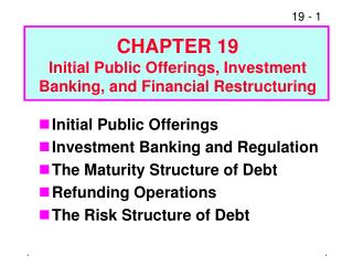 Initial Public Offerings Investment Banking and Regulation The Maturity Structure of Debt